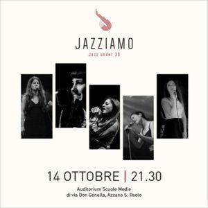 Jazziamo - il Jazz in Azzano dedicato alle Under 30 – 3a edizione